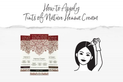 How To Apply Tints Of Nature Henna Cream